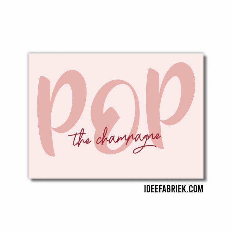 Wenskaart pop the champagne ideefabriek